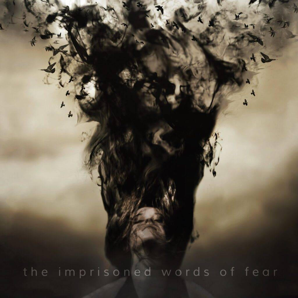 Verbal Delirium – The Imprisoned Words of Fear