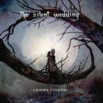 The Silent Wedding - Enigma Eternal