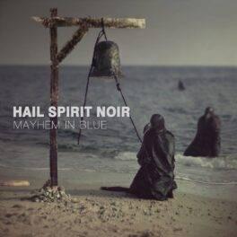 Hail Spirit Noir – Mayhem in Blue