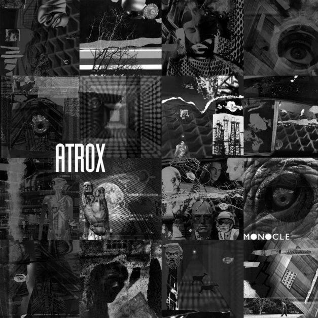 Atrox – Monocle