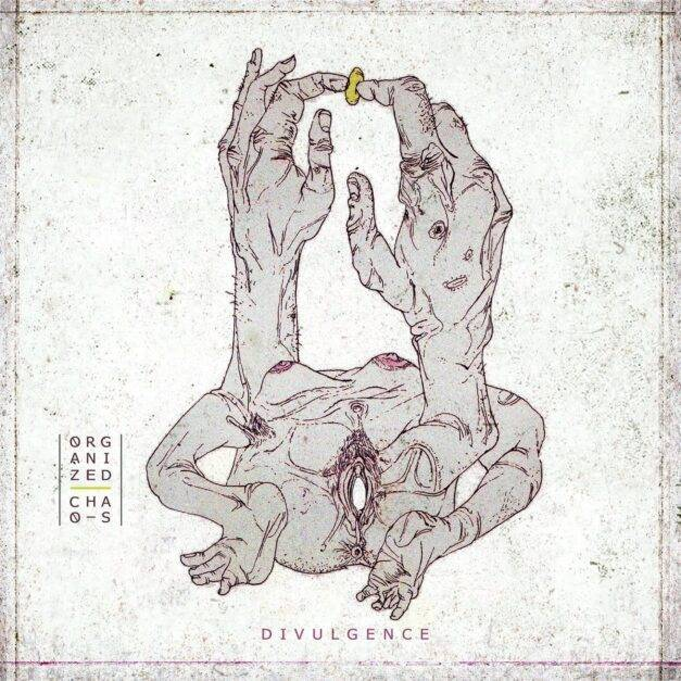 Organized Chaos – Divulgence