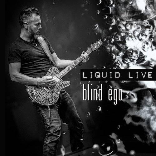 Blind Ego – Liquid Live