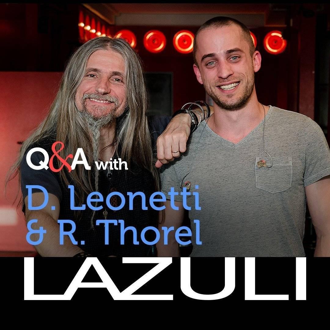 Q&A with Lazuli – Dominique Leonetti and Romain Thorel