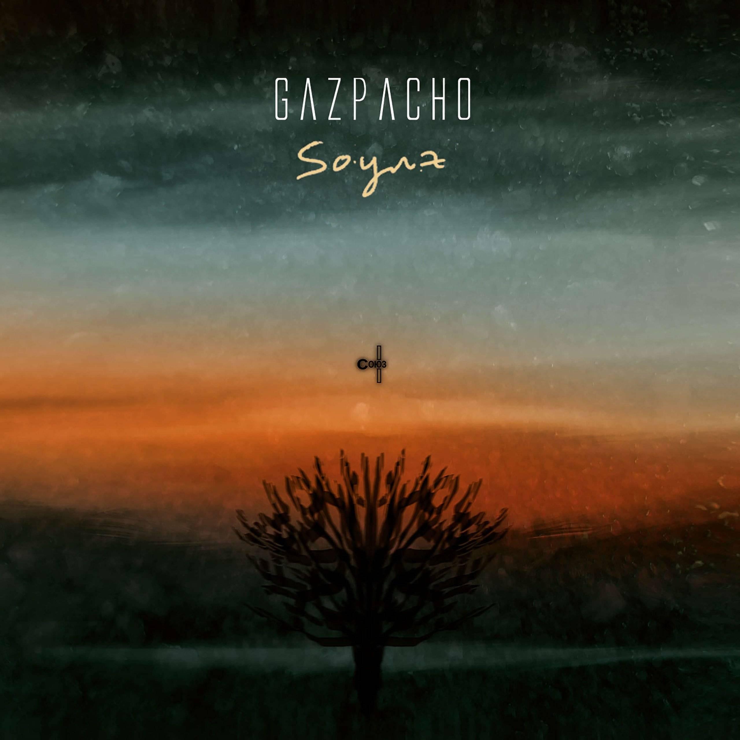 Gazpacho – Soyuz