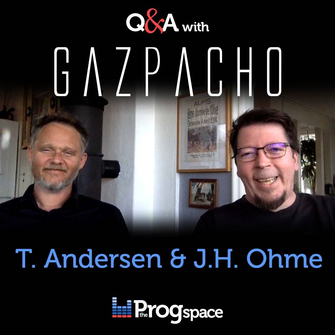 The Progspace Interviews: Q&A with GAZPACHO – Thomas Andersen & Jan Henrik Ohme