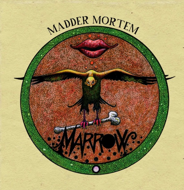 Madder Mortem – Marrow