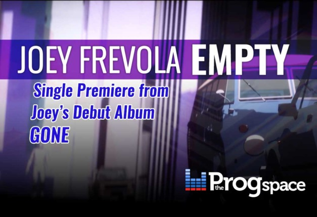 Joey Frevola – Empty (Exclusive Official Video Premiere)
