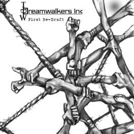 Dreamwalkers Inc – First Re-Draft