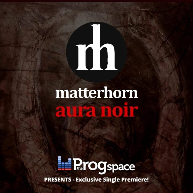 Matterhorn – Aura Noir (Exclusive Single Release!)