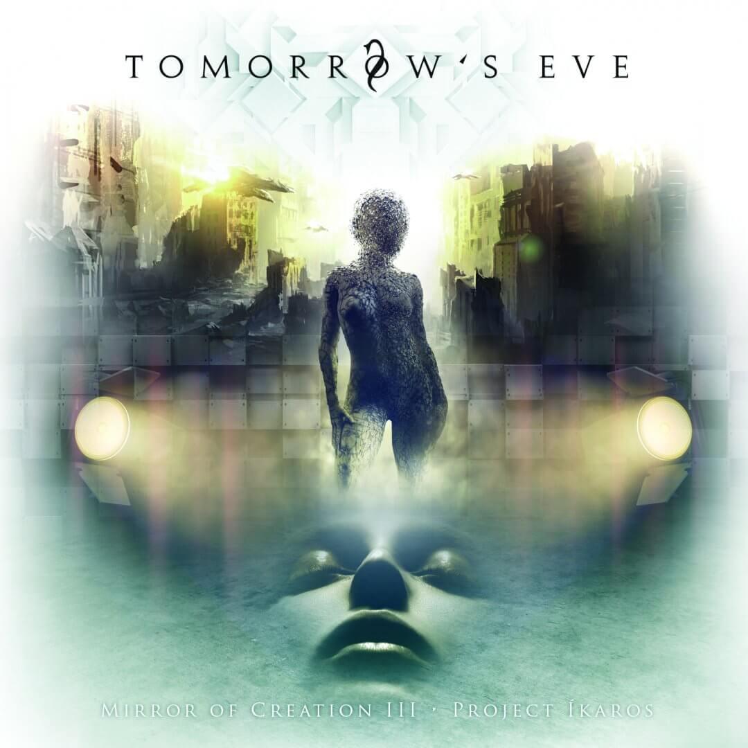 Tomorrow's Eve – Mirror of Creation III – Project Ikaros
