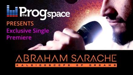 Abraham Sarache – Kaleidoscope of Dreams (Exclusive Single Premiere)