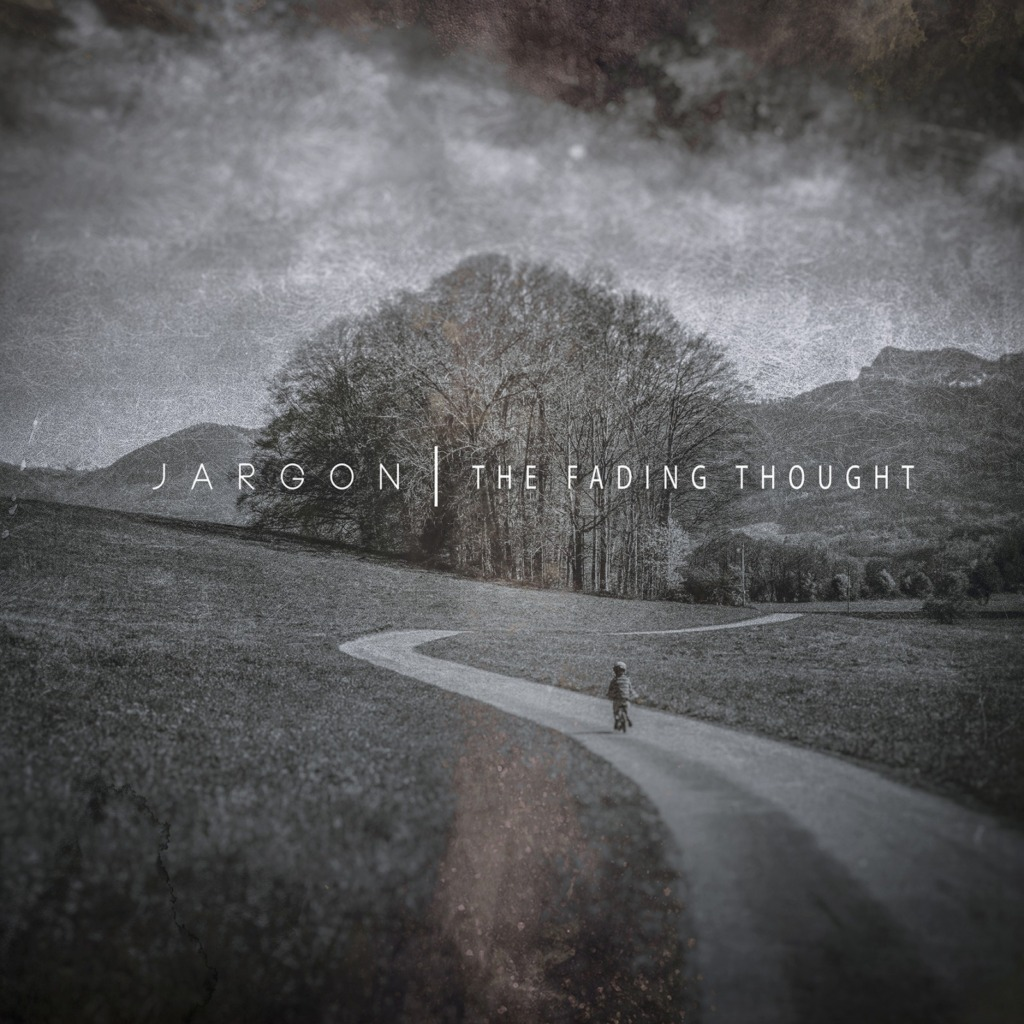 Jargon – The Fading Thought
