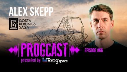 Progcast 066: Alex Skepp (Gösta Berling's Saga)