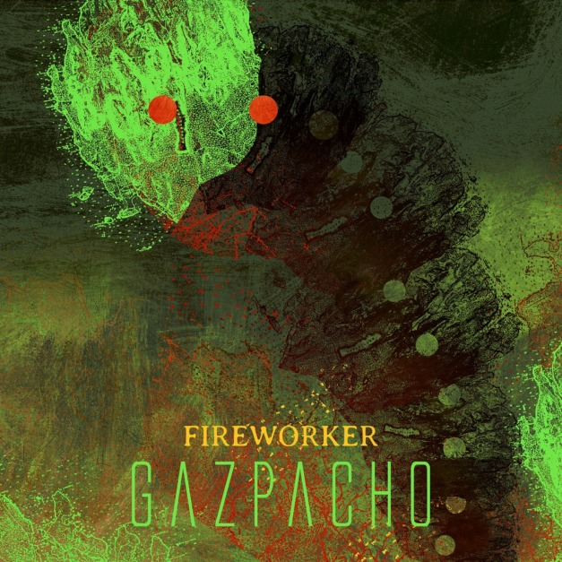 Gazpacho – Fireworker