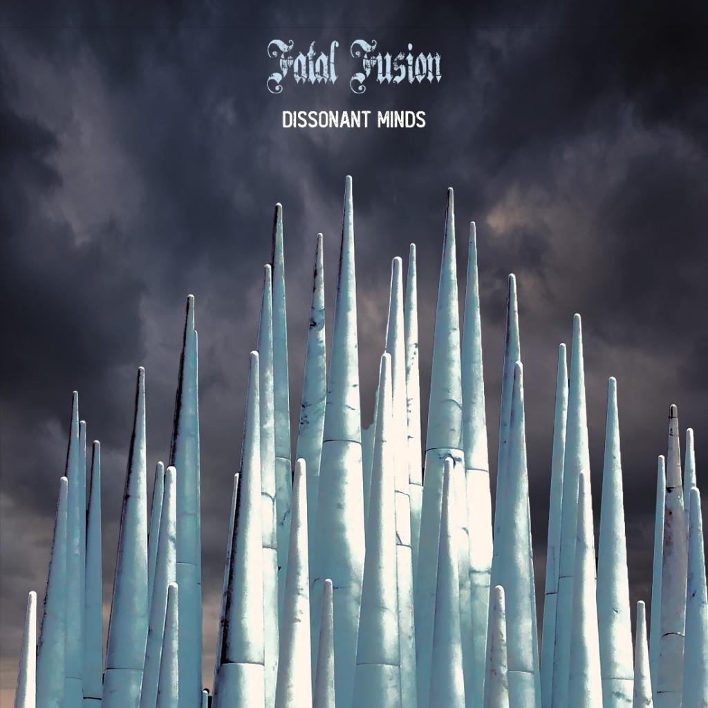 Fatal Fusion – Dissonant Minds