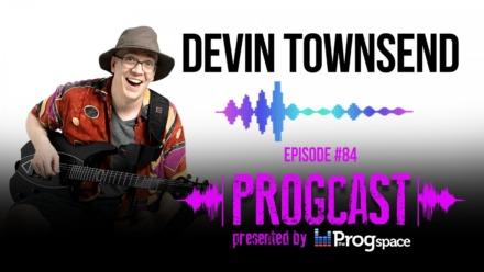 Progcast 084: Devin Townsend