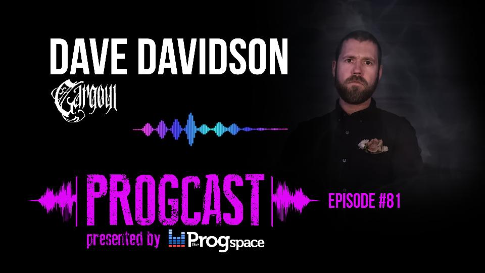 Progcast 081: Dave Davidson (Gargoyl, Revocation)