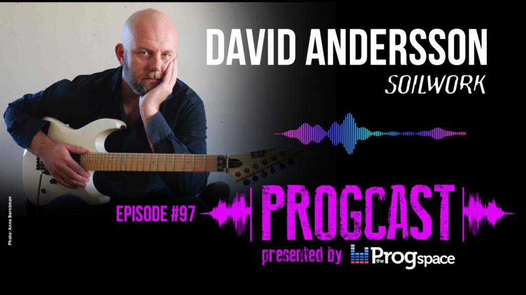Progcast 097: David Andersson (Soilwork)