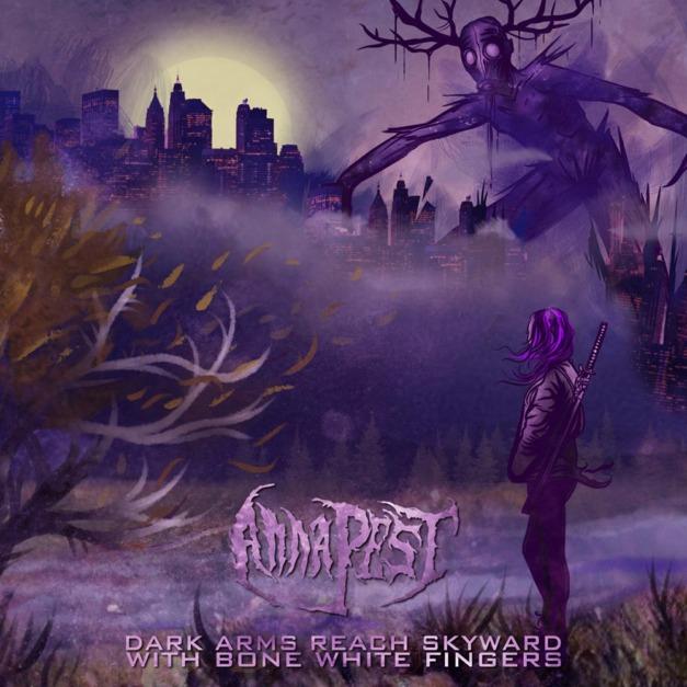 Anna Pest – Dark Arms Reach Skyward With Bone White Fingers