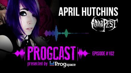 Progcast 102: April Hutchins (Anna Pest)