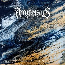 Amiensus – Abreaction
