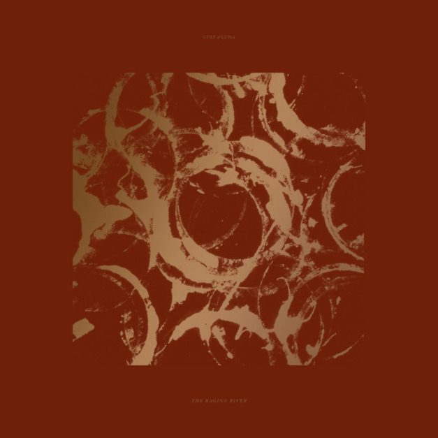 Cult of Luna – The Raging River