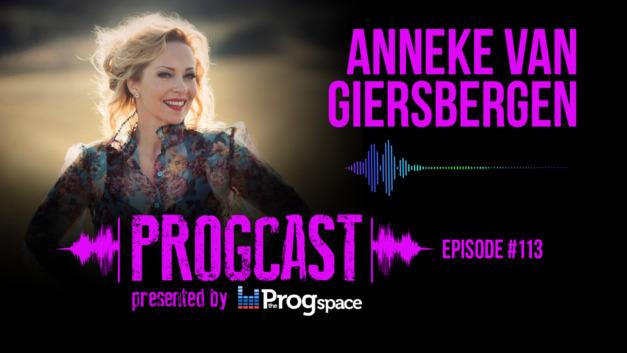 Progcast 113: Anneke van Giersbergen