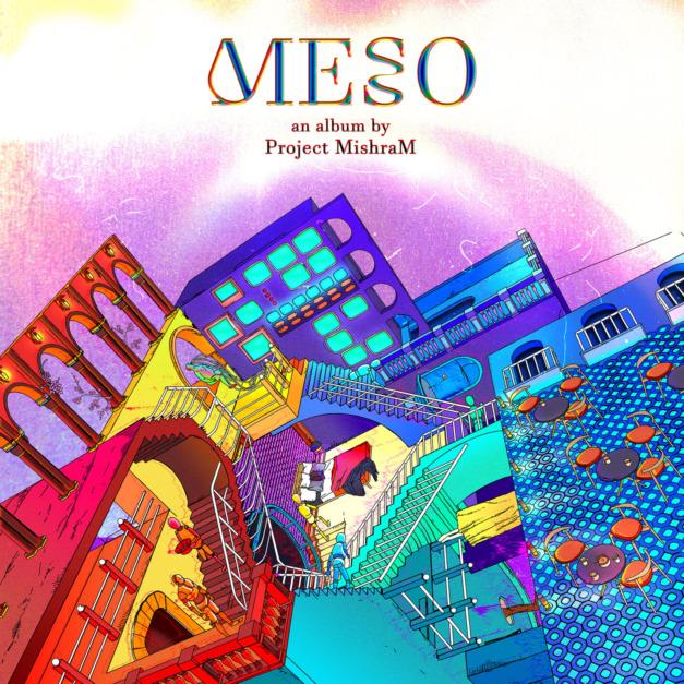 Project Mishram – Meso