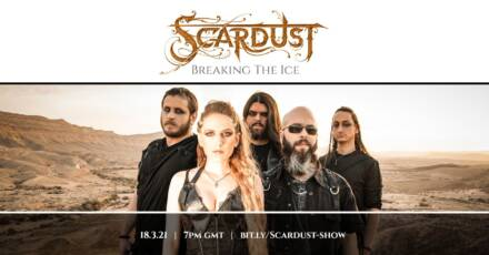 Scardust – Breaking The Ice – Live Stream Show
