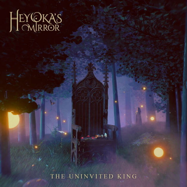 Heyoka's Mirror – The Uninvited King