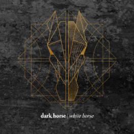 Dark Horse White Horse – Dark Horse White Horse