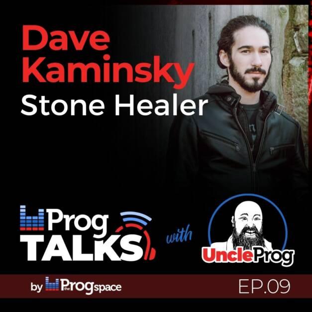 Progtalks Interviews Stone Healer (Dave Kaminsky) – Ep.09
