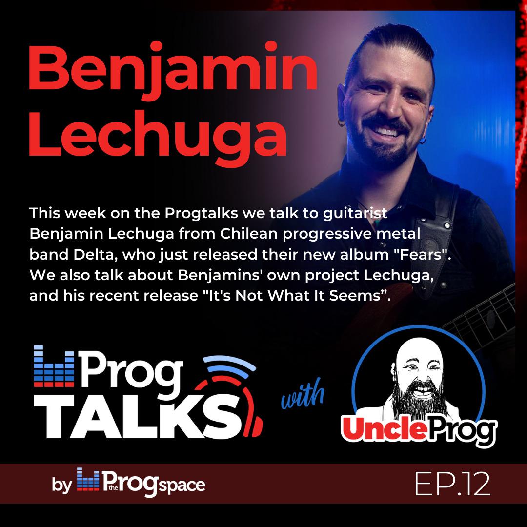 Progtalks Interviews Delta / Lechuga – Ep. 12