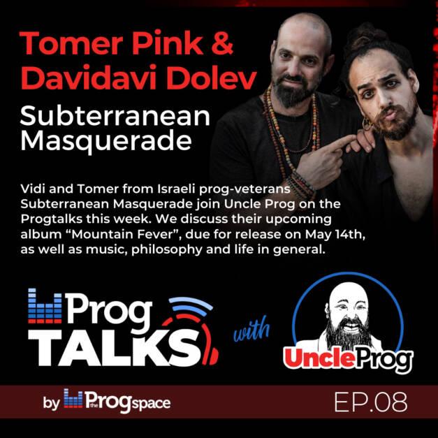Progtalks Interviews Subterranean Masquerade – Ep.08