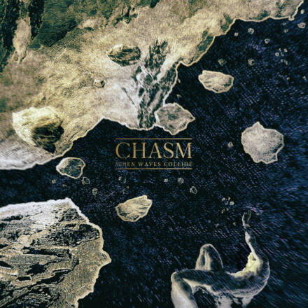 When Waves Collide – Chasm