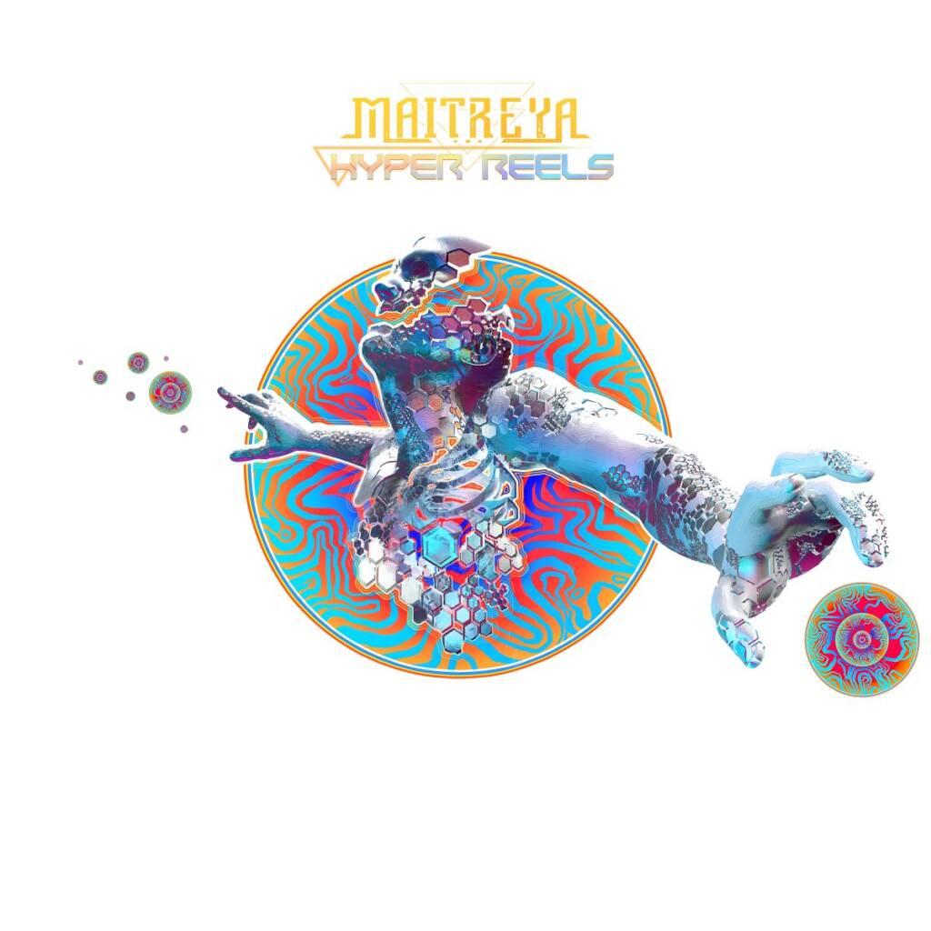 Maitreya – Hyper Reels