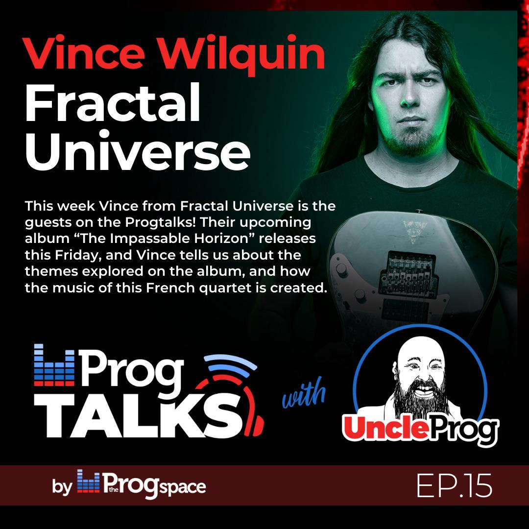 Progtalks Interviews Fractal Universe – Ep. 15