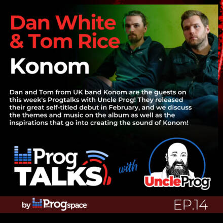 Progtalks Interviews Konom – Ep. 14