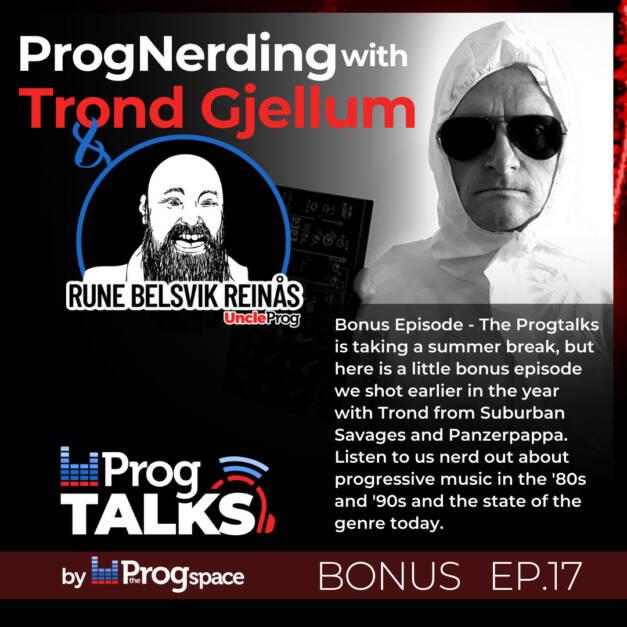 Progtalks Bonus: Prognerding with Trond Gjellum – Ep. 17