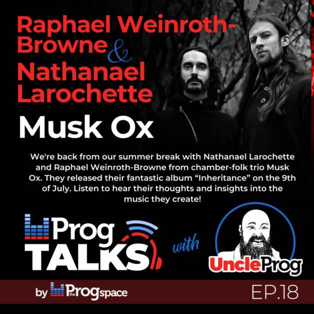 Progtalks Interviews Musk Ox – Ep. 18