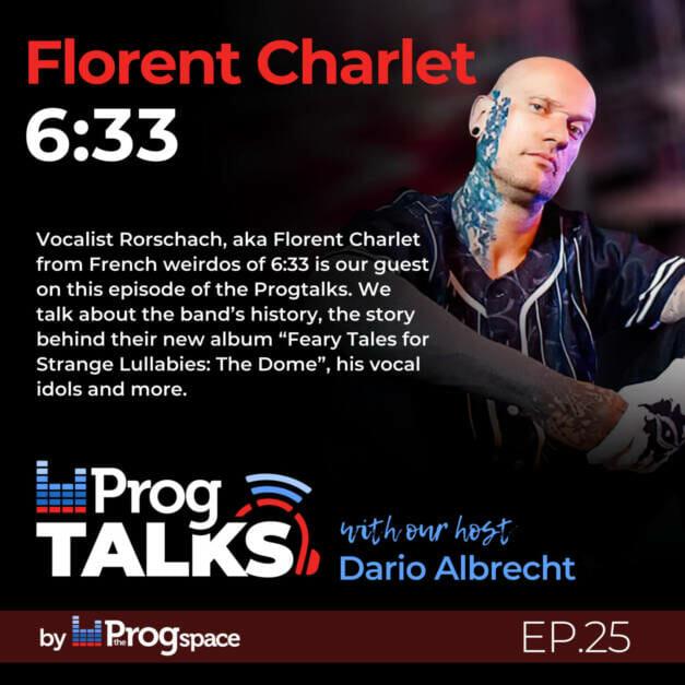 Progtalks interviews Florent Charlet (6:33) – Ep. 25