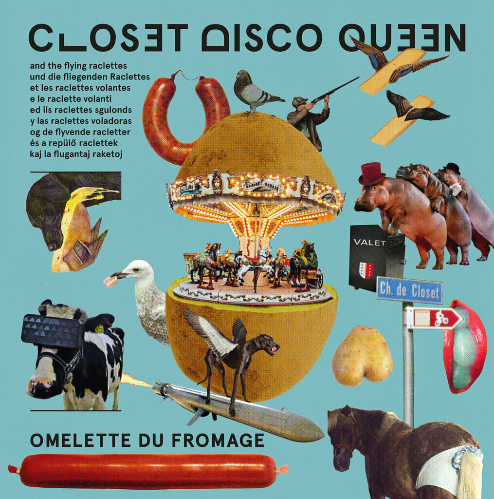 Closet Disco Queen & The Flying Raclettes exclusive album premiere: Omelette du Fromage