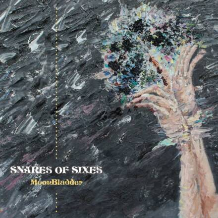 Snares of Sixes – MoonBladder